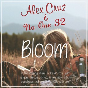 Alex Cruz & No One 32 – Bloom (Bootleg)