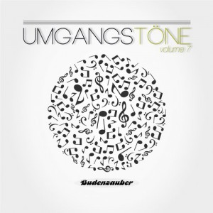 Umgangstone, Vol. 7 inclusive No One 32 Remix Track / Budenzauber Recordings